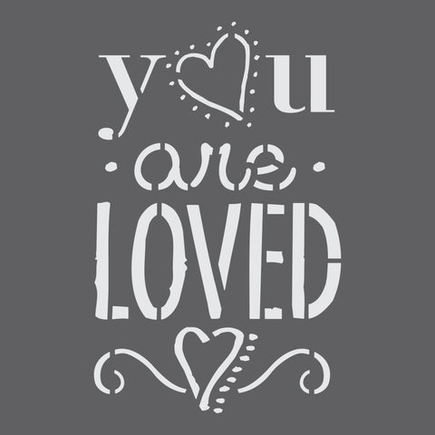 You are Loved Craft Stencil by Crafty Stencils