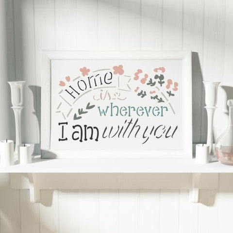 Wherever I am with You Craft Stencil
