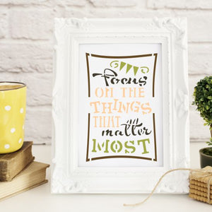 Focus on Things that Matter Most Craft Stencil