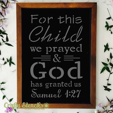 For This Child We Prayed Craft Stencil by Crafty Stencils