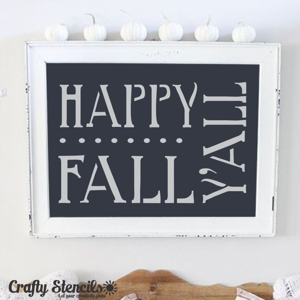 Happy Fall Y'all Craft Stencil by Crafty Stencils