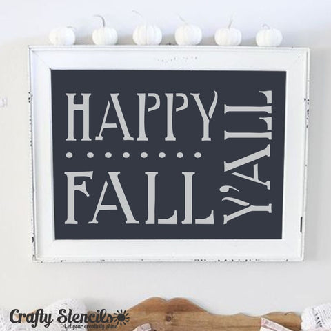 Happy Fall Y'all Craft Stencil