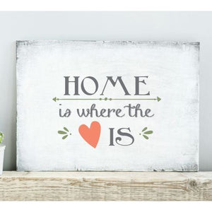 Home is Where the Heart Is Craft Stencil