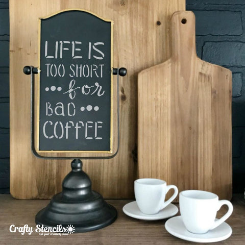 Bad Coffee Craft Stencil by Crafty Stencils