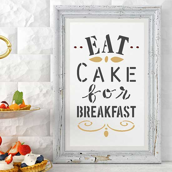 Eat Cake for Breakfast Craft Stencil