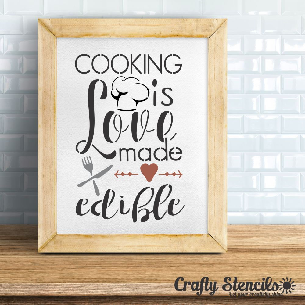 Cooking is Love Made Edible 2 Craft Stencil by Crafty Stencils