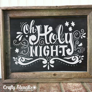 Oh Holy Night Craft Stencil by Crafty Stencils