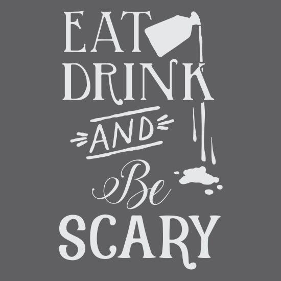 Eat Drink & Be Scary Halloween Craft Stencil by Crafty Stencils