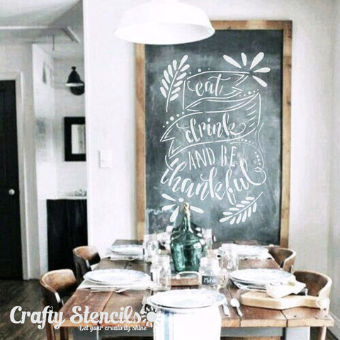 Eat Drink & Be Thankful Craft Stencil