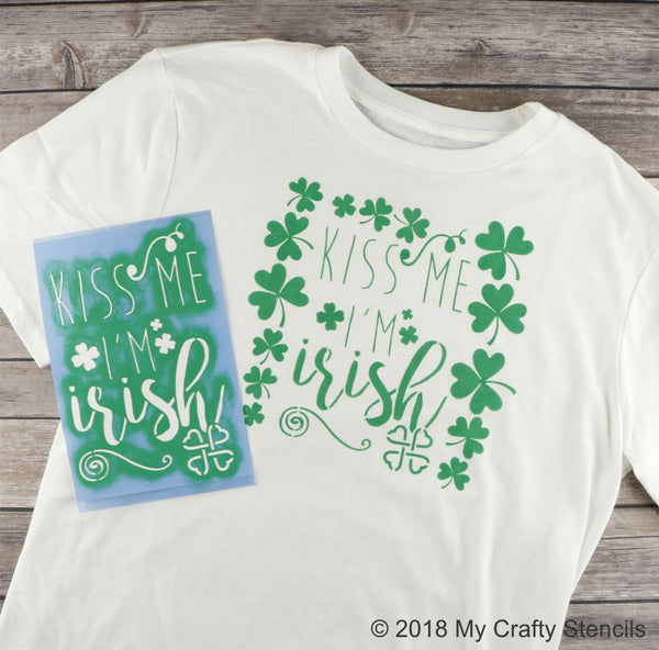 Kiss Me I'm Irish Craft Stencil