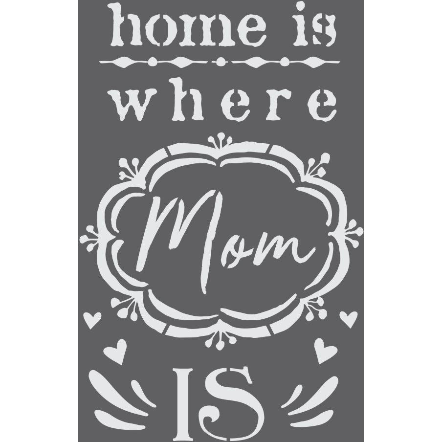 Where Mom Is Craft Stencil