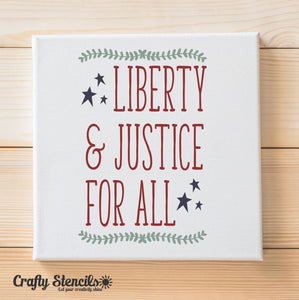 Liberty & Justice for All Craft Stencil by Crafty Stencils