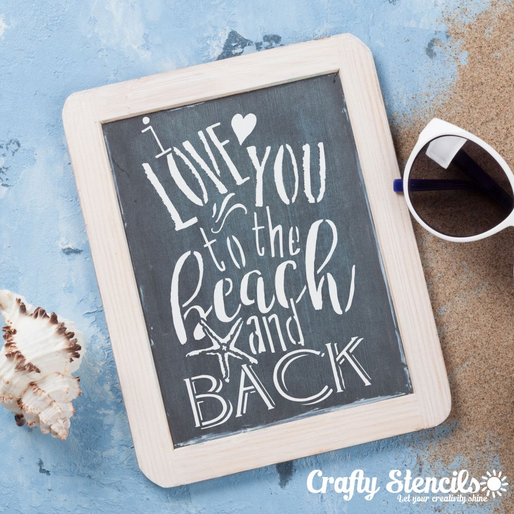 I Love You to the Beach Expression Craft Stencil by Crafty Stencils
