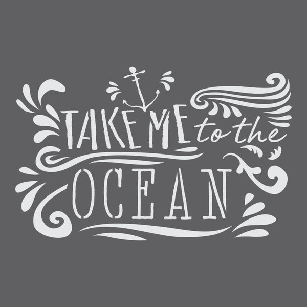 Take Me to the Ocean Expression Craft Stencil