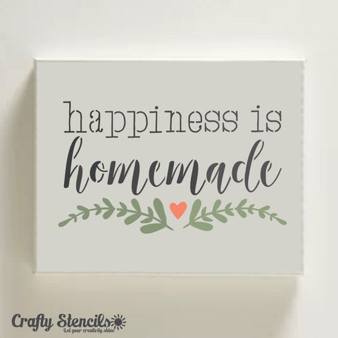 Happiness is Homemade Craft Stencil by Crafty Stencils