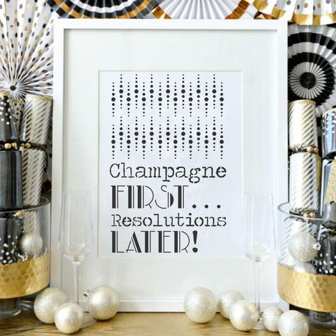 Champagne First Resolutions Later Craft Stencil
