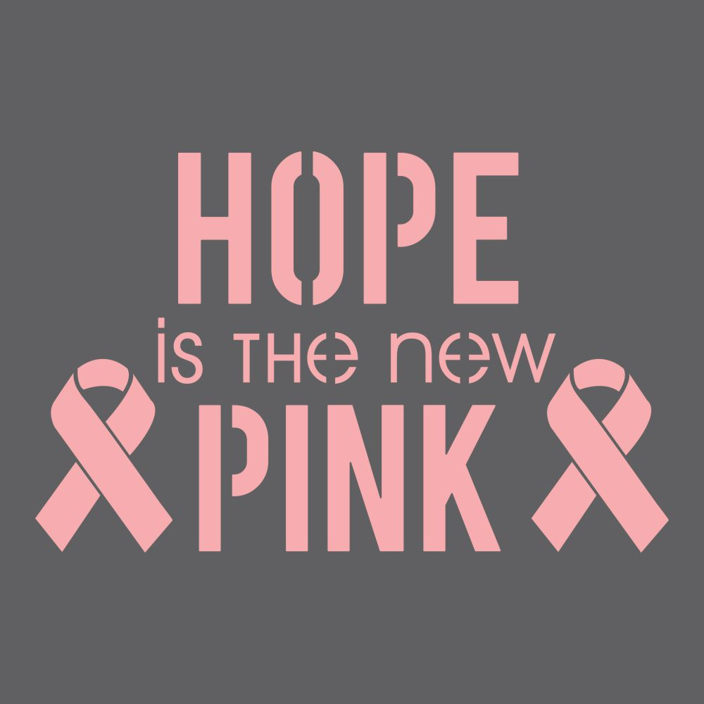 Hope is the New Pink Craft Stencil