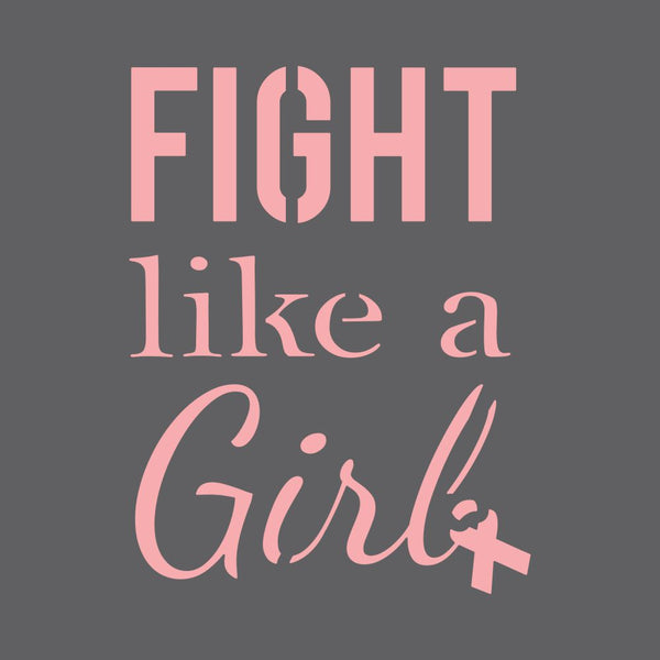 Fight Like a Girl Craft Stencil
