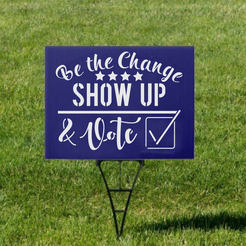 Be the Change Voting Craft Stencil