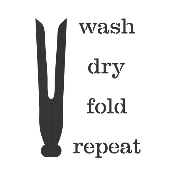 Wash Dry Fold Repeat Medium Craft Stencil