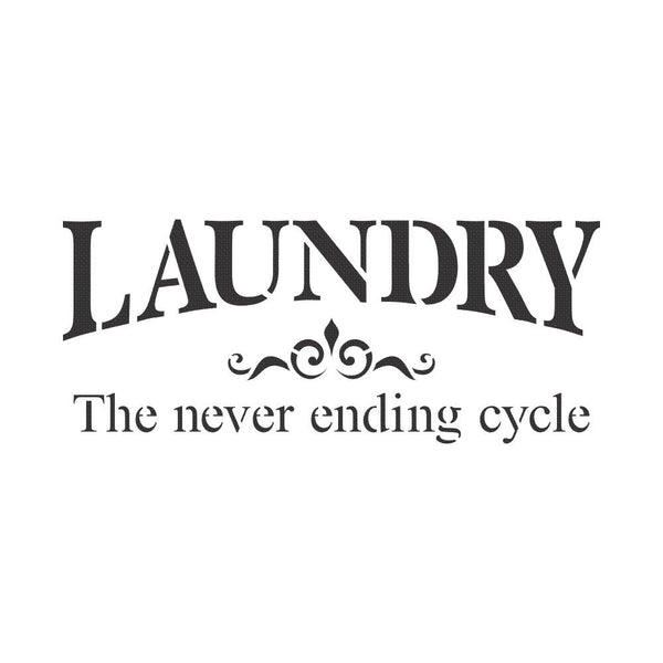 Laundry The Never Ending Cycle Craft Stencil