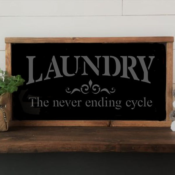 Laundry The Never Ending Cycle Craft Stencil by Crafty Stencils