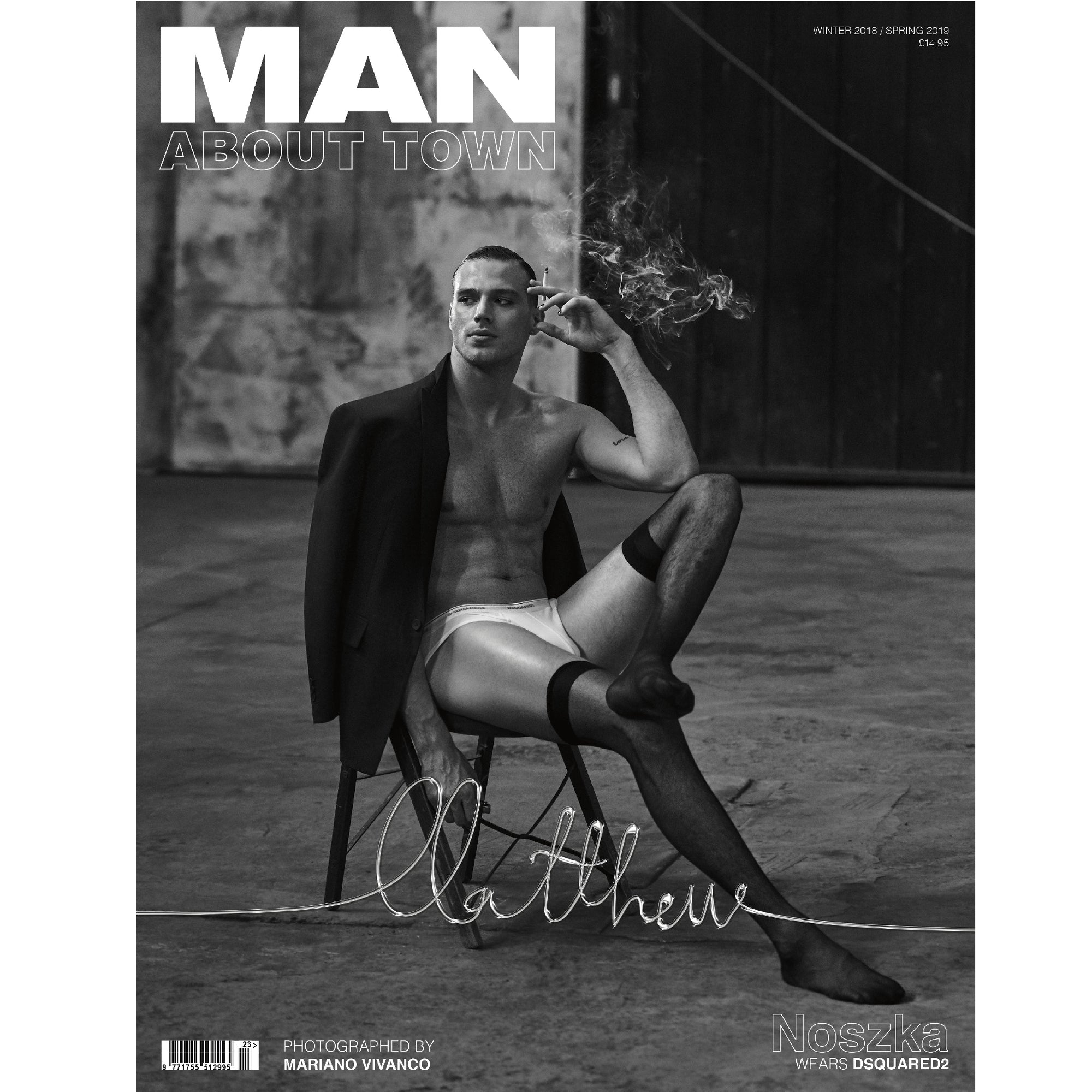 MATTHEW NOSZKA - Man About Town Winter 2018 / Spring 2019 Magazine