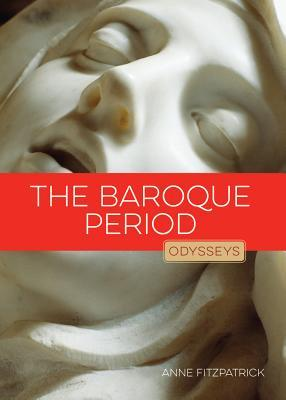 The Baroque Period | Odysseys in Art