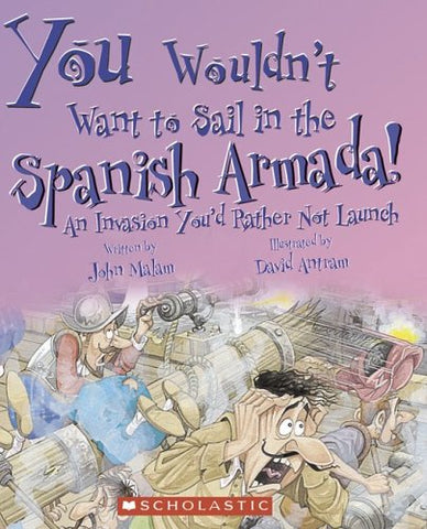 You Wouldn't Want to Sail in the Spanish Armada