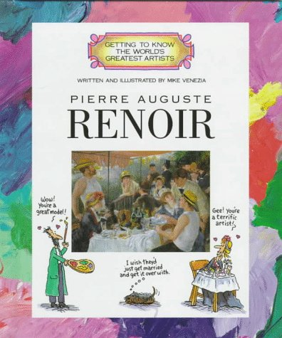Pierre Auguste Renoir | Getting to Know the World's Greatest Artists