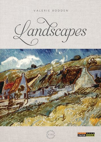 Brushes with Greatness: Landscapes