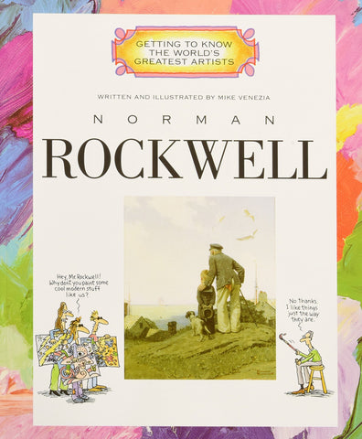 Norman Rockwell | Getting to Know the World's Greatest Artists