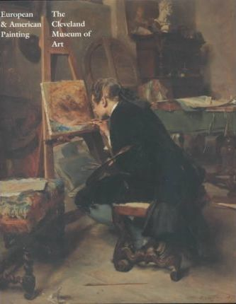 European and American Painting in The Cleveland Museum of Art | Summary Catalog