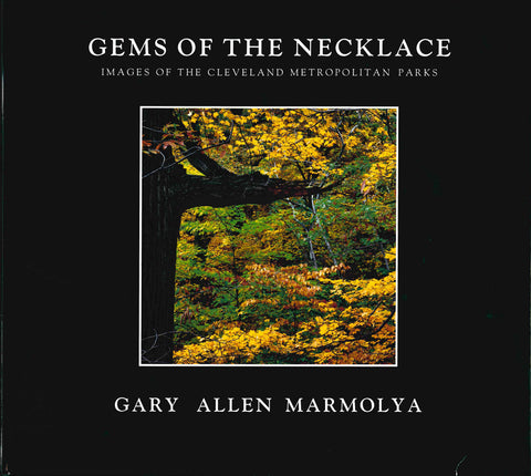 Gems of the Necklace: Images of The Cleveland Metropolitan Parks