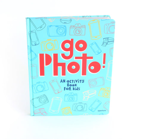 Go Photo! An Activity Book for Kids | Alice Proujansky