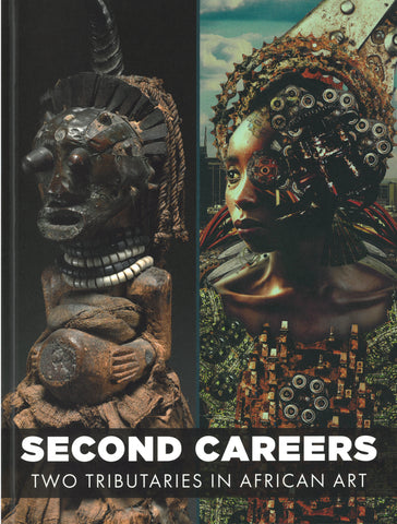 Second Careers: Two Tributaries in African Art | Catalogue