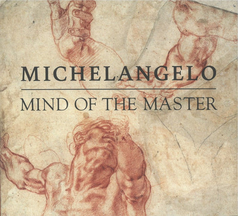 Michelangelo: Mind of the Master Catalog