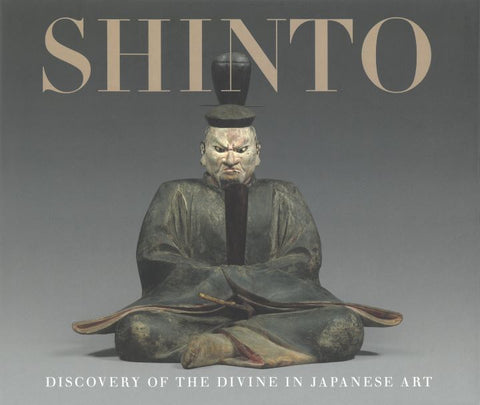 Shinto: Discovery of the Divine in Japanese Art | Catalog