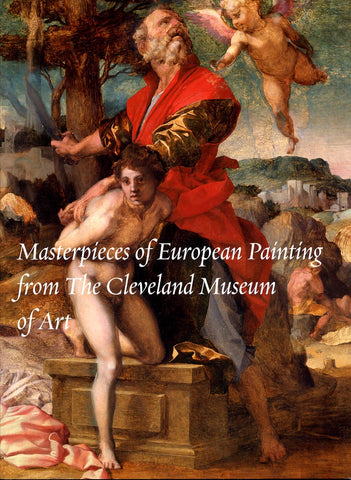 Masterpieces of European Painting from the Cleveland Museum of Art | Catalogue
