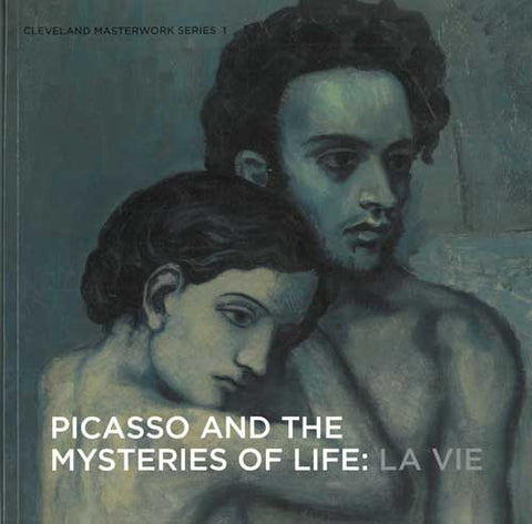 Picasso and the Mysteries of Life: La Vie | Catalogue