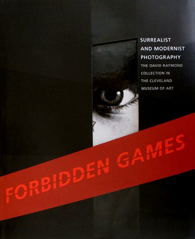 Forbidden Games: Surrealist and Modern Photography