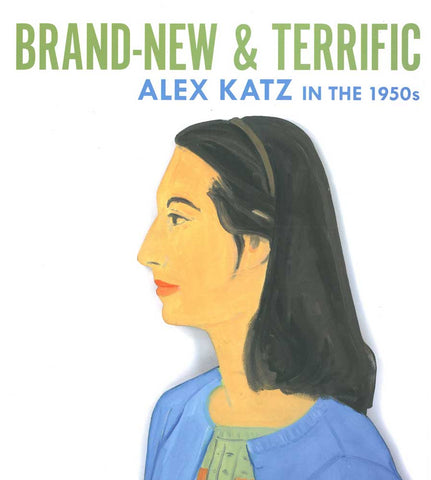 Brand New & Terrific: Alex Katz in the 1950s