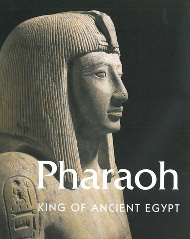 Pharaoh: King of Ancient Egypt