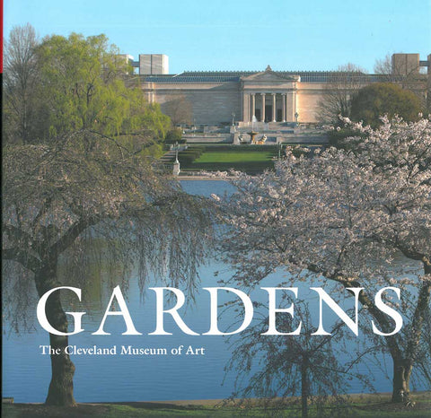 Gardens: The Cleveland Museum of Art | Catalogue