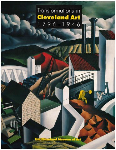 Transformations in Cleveland Art, 1796-1946