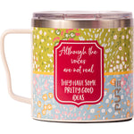 "16 oz Coffee Mug - ""Although the voices are not real they have some pretty good ideas"""