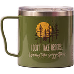 "16 oz Coffee Mug - ""I don't take orders I barely take suggestions"""