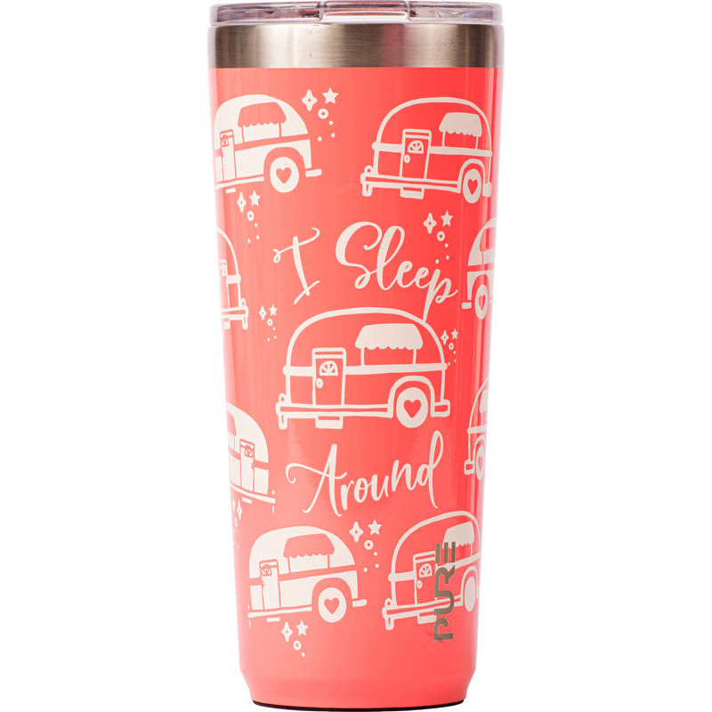 "22 oz Tumbler - ""I Sleep Around"" (Campers)"