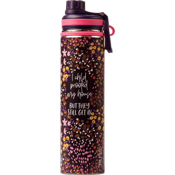 "25 oz Endurance Bottle - ""I child proofed my house but they still get in"""