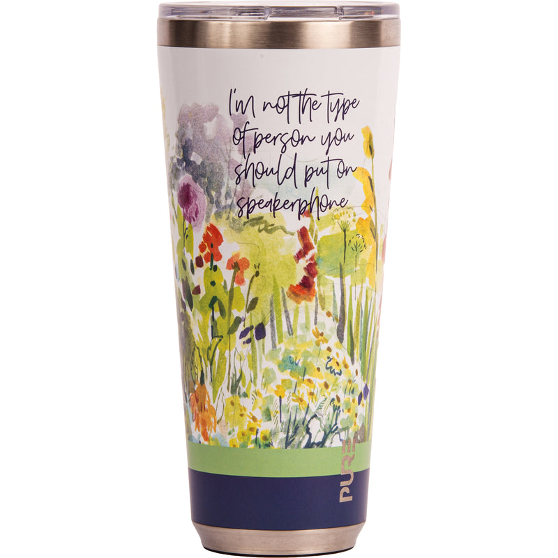 "32 oz Tumbler - ""I'm not the type of person you should put on speaker phone"""
